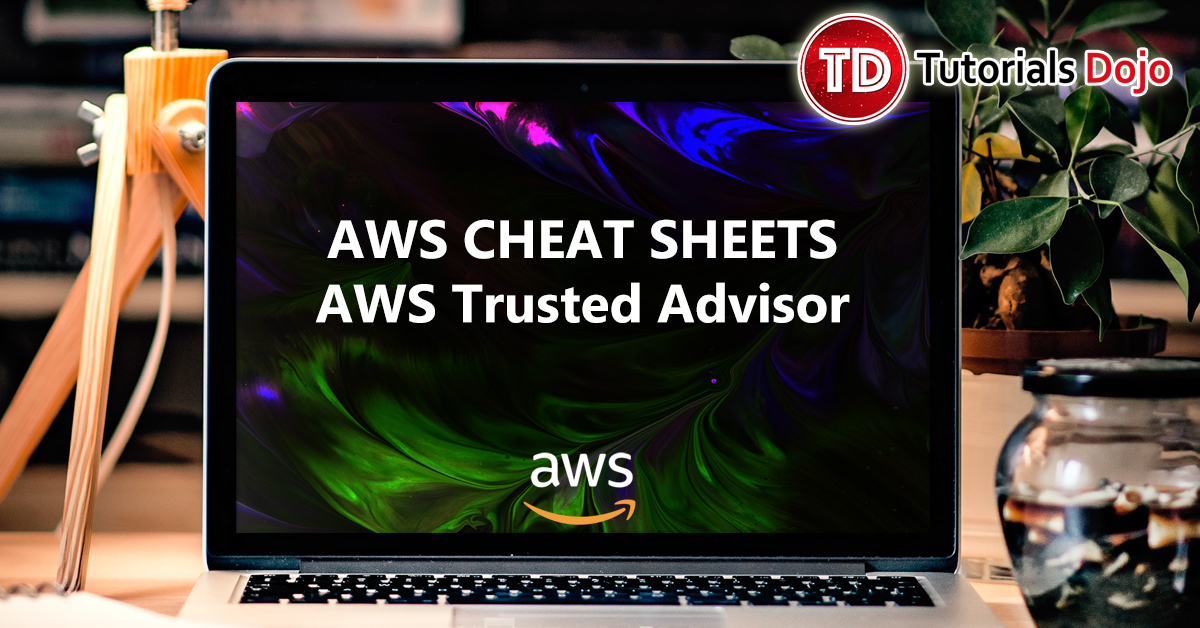 AWS Trusted Advisor
