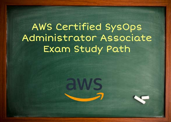 SysOps Associate Study Path