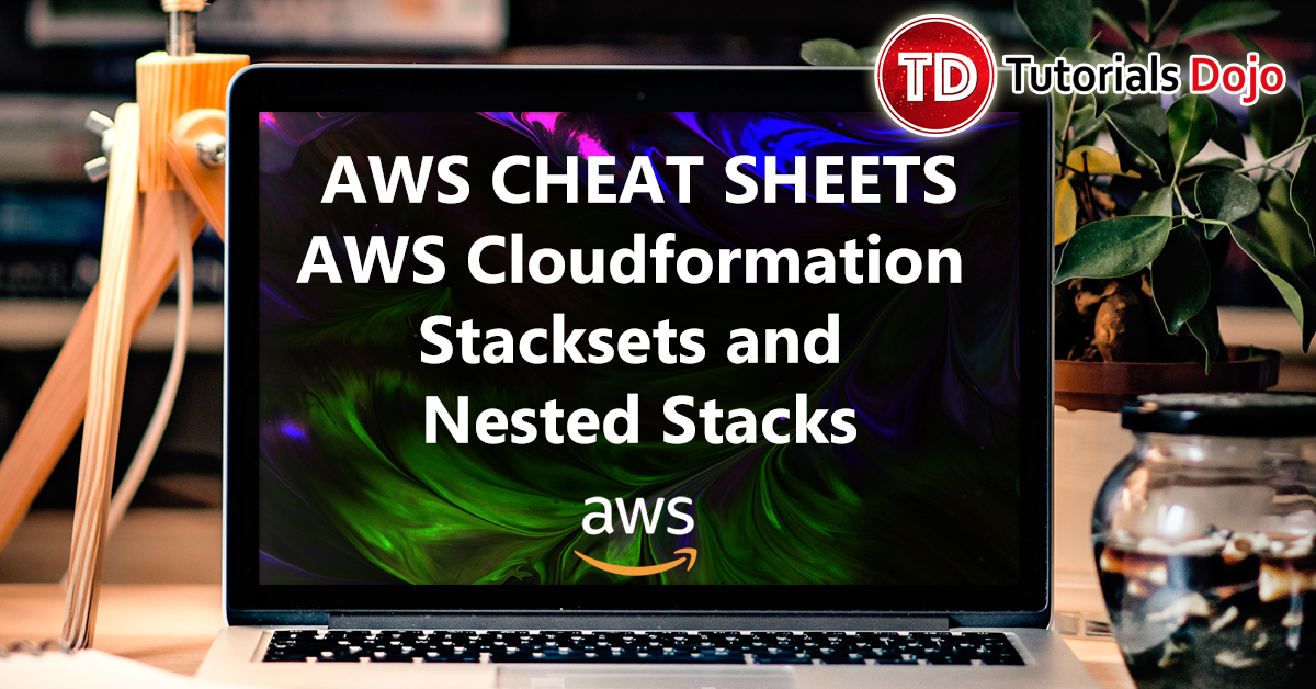 aws_cloudformation_stacksets_and_nested_stacks