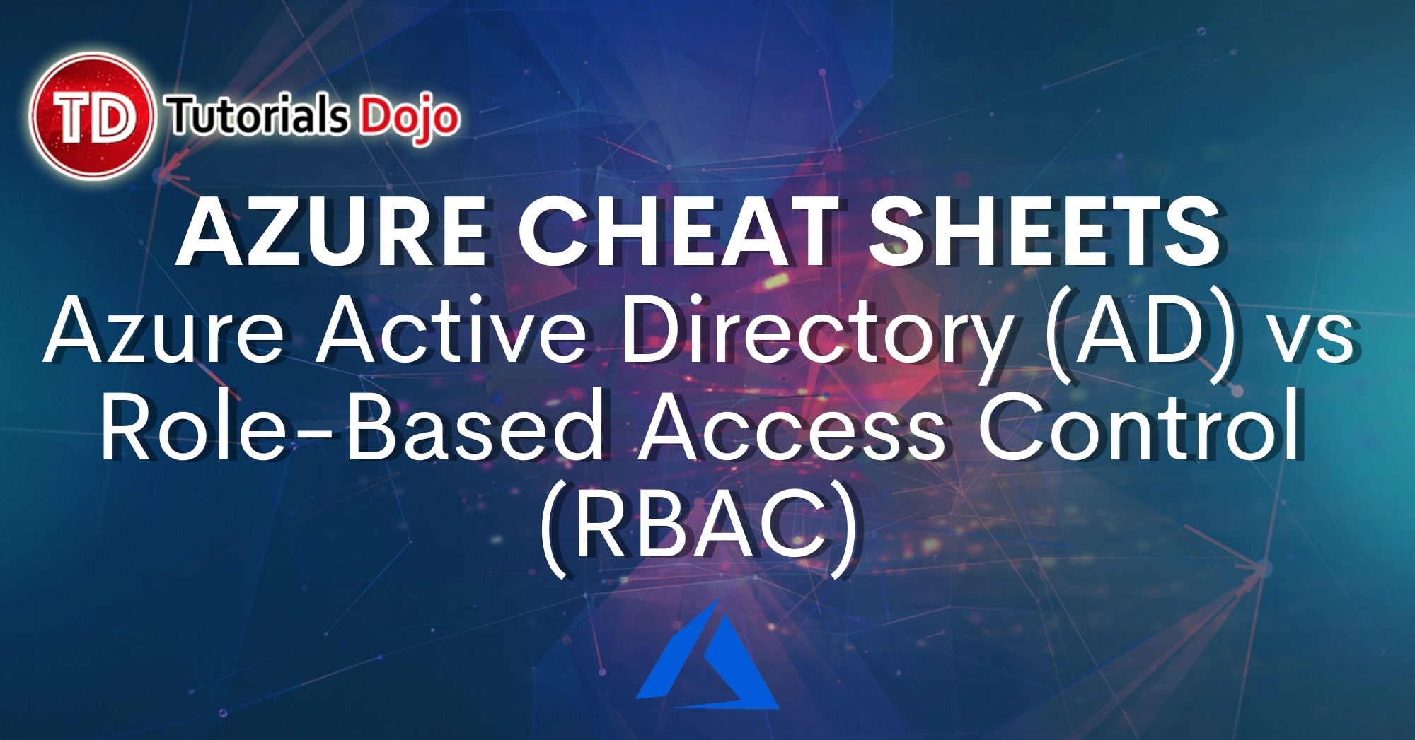 Azure Active Directory (AD) vs Role-Based Access Control (RBAC)